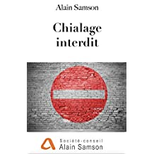 Chialage interdit (French Edition)