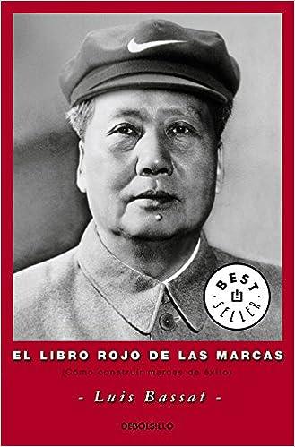 El Libro Rojo De Las Marcas: Cómo Construir Marcas De Éxito por Luis Bassat Coen epub