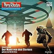 Der Mann von den Sternen (Perry Rhodan 2953) | Robert Corvus