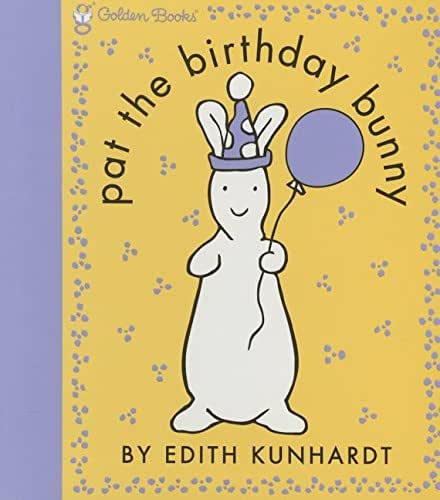 Pat the Birthday Bunny (Pat the Bunny) (Touch-and-Feel)