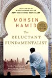 The Reluctant Fundamentalist, Mohsin Hamid, 0156034026