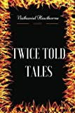 Image of Twice Told Tales: By Nathaniel Hawthorne - Illustrated