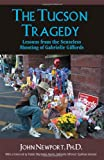 The Tucson Tragedy, John Newport, 143277607X