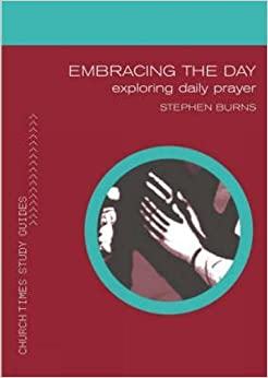 Book Embracing the Day (Church Times Study Guides)