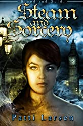 Steam and Sorcery (Volume 3)