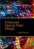 Enhanced Optical Filter Design, David Cushing, 0819483583