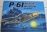 P-61 Black Widow in Action, Larry Davis, 0897472489