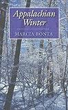 Appalachian Winter, Marcia Bonta, 0822958627