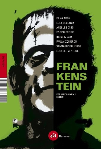 Frankenstein (451.Re.TM) (Spanish Edition)