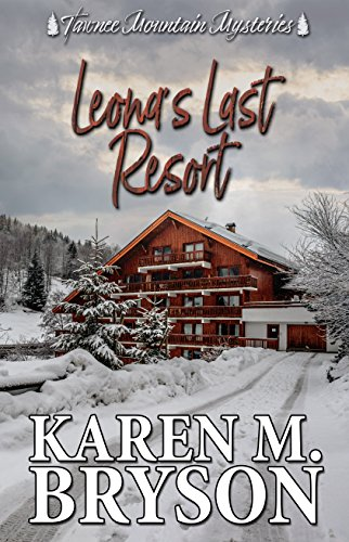 Leona's Last Resort (Tawnee Mountain Mysteries Book 1)