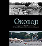 Okoboji: Over 160 Years of History and Images