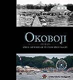 Okoboji: Over 160 Years of History and Images