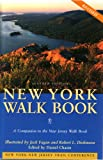 New York Walk Book: A Companion to the New Jersey Walk Book