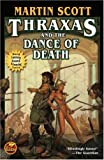 Thraxas and the Dance of Death, Martin Scott, 1416521445