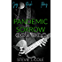 Pandemic Sorrow Series (Jag, Rush, & Roxy 3-in-1)