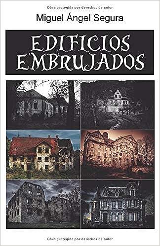 Edificios embrujados: Amazon.es: Segura, Miguel Ángel: Libros