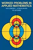 img - for Worked Problems in Applied Mathematics (Dover Books on Mathematics) book / textbook / text book