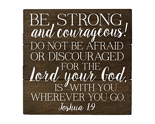 Elegant Signs Joshua 1 9 Be Strong and Courageous Bible Verse Art]()