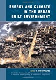 img - for Energy and Climate in the Urban Built Environment (BEST (Buildings Energy and Solar Technology)) book / textbook / text book