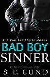 Bad Boy Sinner (The Bad Boy Series Book 2)