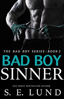 Bad Boy Sinner (The Bad Boy Series Book 2) by [Lund, S. E.]