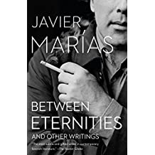 Between Eternities: And Other Writings (Vintage International)