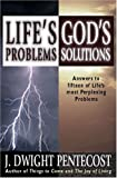 Life's Problems : God's Solutions
