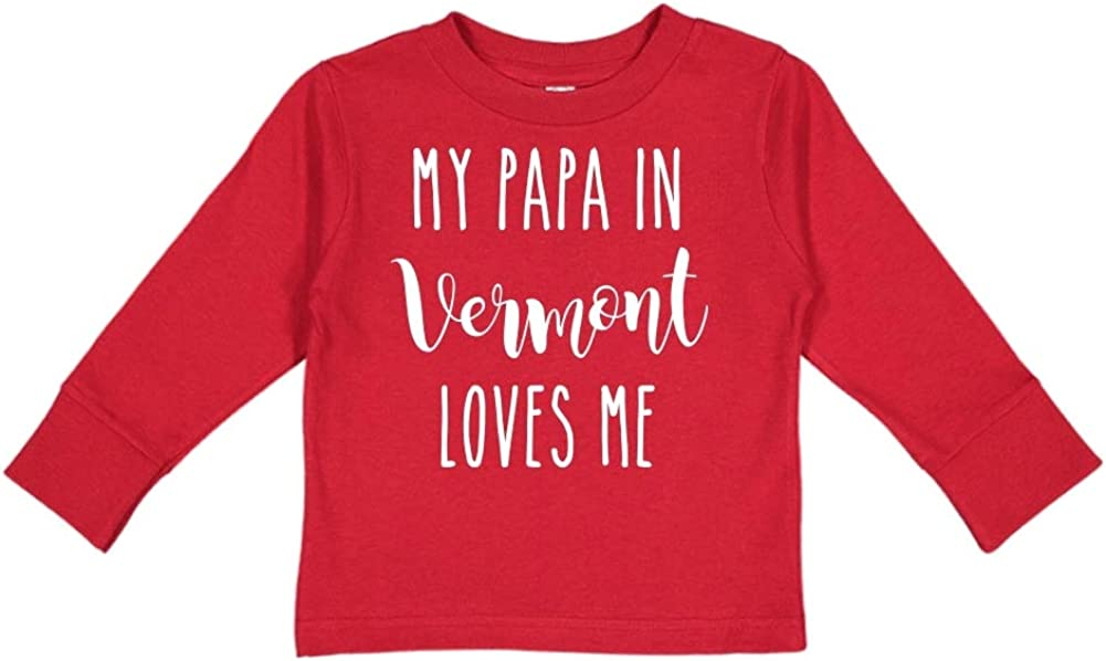 My Papa in Vermont Loves Me Toddler//Kids Long Sleeve T-Shirt