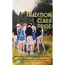 Tradition Class Pride