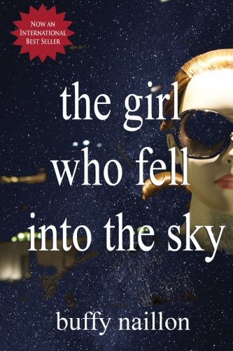 The Girl Who Fell Into the Sky: A Retelling of the Grimms' King Thrushbeard [YA Dystopian Romance] (The Noah and Clare Chronicles) (Volume 1)