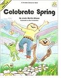 Celebrate Spring, Linda M. Bilyeu, 0866532099