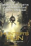 Hunter's Run, George R. R. Martin and Gardner Dozois, 006137329X