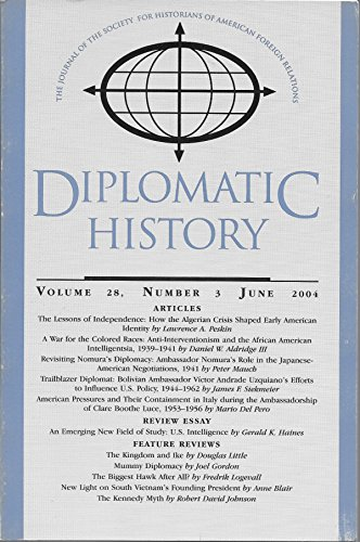 Books : Diplomatic History: The Journal of the Society for Historians of American Foreign Relations: June 2004; Volume 28, Number 3