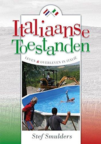 Libros en pdf gratis descargar gratis Italiaanse toestanden (Dutch Edition) PDF FB2 iBook B00OKJR2LC by Stef Smulders