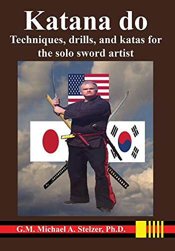 Katana do: Techniques, drills, and katas for the solo sword artist