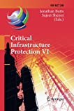 Critical Infrastructure Protection VI, , 3642436854