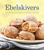 img - for Ebelskivers Cookbook by Kevin Crafts (2009-10-01) book / textbook / text book