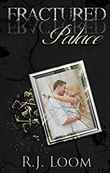 Fractured Palace by [Loom, R.J.]