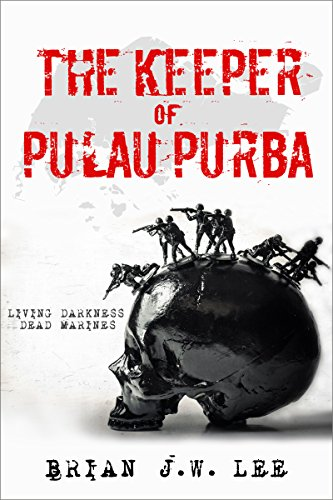 The Keeper of Pulau Purba: Living Darkness, Dead Marines.