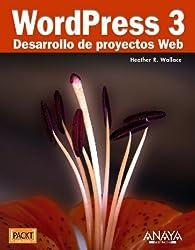 WordPress 3. Desarrollo de proyectos Web