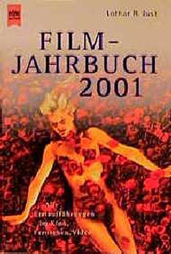 Filmjahrbuch 2001 (Heyne Allgemeine Reihe (01))