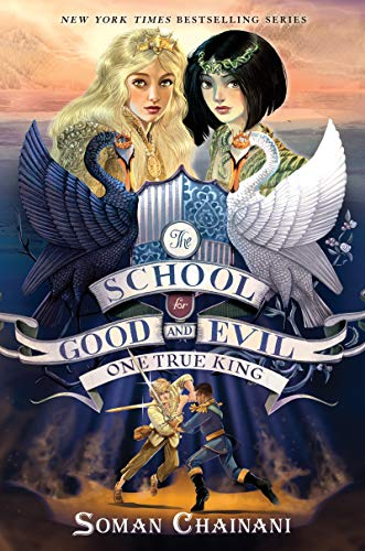 The School for Good and Evil #6: One True King Hardcover – Deckle Edge, June 2, 2020