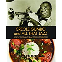 Creole Gumbo and All That Jazz\: A New Orleans Seafood Cookbook