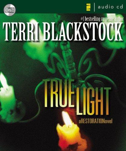 True Light (Restoration Series #3)