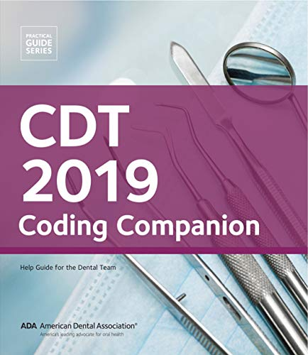CDT 2019 Coding Companion: Help Guide for the Dental Team