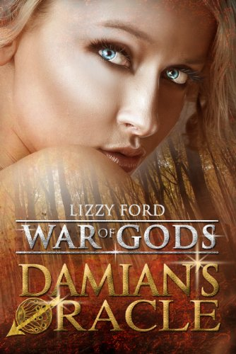Damian's Oracle (War of Gods Book 1) by [Ford, Lizzy]