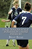S. A. Q. Soccer Style, Billy Elias, 1448659892