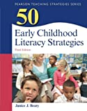 img - for 50 Early Childhood Literacy Strategies (3rd Edition) (Teaching Strategies Series) book / textbook / text book