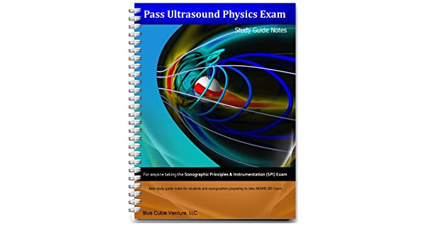 Pass ultrasound physics exam study guide notes by mansoor khan.