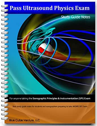 Pass ultrasound physics exam study guide review volume i.
